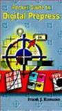Pocket Guide to Digital Prepress, Romano, Frank, 0827371985