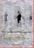 The Imagined Immigrant : The Imago of Italian Emigration to the United States Between 1890 And 1924, Serra, Ilaria, 0838641989