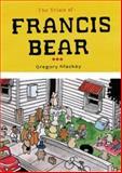 The Trials of Francis Bear, Gregory MacKay, 0987211986