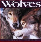 Wolves, Daniel Wood, 155110198X