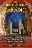 The Dimensions of Paradise, John Michell, 1594771987