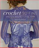 Crochet So Fine, Kristin Omdahl, 1596681985