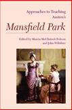 Approaches to Teaching Austen's Mansfield Park, , 1603291989