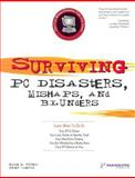 Surviving PC Disasters, Mishaps, and Blunders, Jesse Torres and Peter Sideris, 1932111980