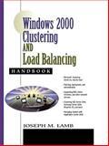 Windows 2000 Clustering and Load Balancing Handbook 9780130651990