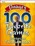 Thiagi's 100 Favorite Games, Thiagarajan, Sivasailam, 0787981990