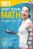 101 Short Cuts in Math Anyone Can Do, Gordon Rockmaker, 088391199X