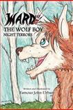 Ward the Wolf Boy, Famous John Urban, 1479751995