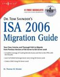 Dr. Tom Shinder's ISA Server 2006 Migration Guide, Shinder, Debra Littlejohn and Shinder, Thomas W., 1597491993