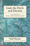 God, the Devil, and Darwin, Niall Shanks, 0195161998