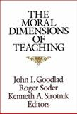 The Moral Dimensions of Teaching, Goodlad, John I., 1555421997
