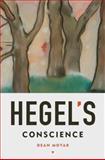 Hegel's Conscience, Moyar, Dean, 0195391993
