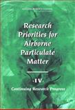 Research Priorities for Airborne Particulate Matter Vol. 4 : Continuing Research Progress, National Research Council Staff, 0309091993