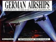 German Airships - Parseval - Schutte - Lanz - Zeppelin, Heinz J. Nowarra, 0887401996