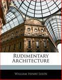 Rudimentary Architecture, William Henry Leeds, 1141111993