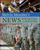 Melvin Mencher's News Reporting and Writing, Melvin Mencher, 0073511994