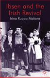 Ibsen and the Irish Revival, Malone, Irina Ruppo, 0230231993