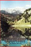 Up Country : Prose, Poetry and Photography, Durrill, Diane, 097246199X