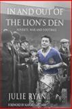 In and Out of the Lion's Den, Julie Ryan, 1481081993