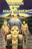 Invasion of the Mind Sappers, Carol Swain, 1560971991