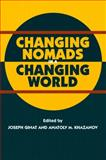 Changing Nomads in a Changing World, , 1845191994