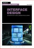 Basics Interactive Design : Interface Design - An Introduction to Visual Communication in UI Design, Wood, David, 2940411999