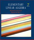Elementary Linear Algebra, Hill, David R. and Kolman, Bernard, 013085199X