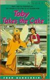 Toby Takes the Cake, Fran Manushkin, 0140371990