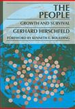 The People : Growth and Survival, Hirschfeld, Gerhard, 0202361993