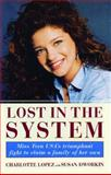 Lost in the System, Charlotte Lopez, 0684811995