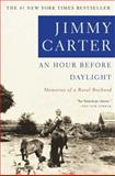 An Hour Before Daylight, Jimmy Carter, 0743211995