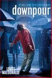 Downpour, James MacDonald, 0805441999