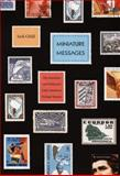 Miniature Messages : The Semiotics and Politics of Latin American Postage Stamps, Child, Jack, 0822341999