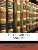 Peter Parley's Annual, Anonymous and John Talwin Shewell, 1147441995