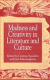 Madness and Creativity in Literature and Culture, , 1403921997