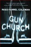 Gun Church, Reed Farrel Coleman, 1440551995