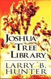 Joshua Tree Library, Larry B. Hunter, 1462641997