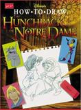 How to Draw the Hunchback of Notre Dame, , 1560101997