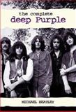 The Complete Deep Purple, Michael Heatley, 1903111994