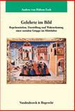 Gelehrte im Bild : Reprasentation, Darstellung und Wahrnehmung einer sozialen Gruppe im Mittelalter, Hulsen-Esch, Andrea von, 3525351992