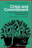 Crisis and Commitment : Life History of the French Social Movement, Alland, Alexander and Alland, Sonia, 9058231992