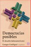 Democracias Posibles. el Desafio Latinoamericano 9789505571994