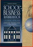 School Business Administration : A Planning Approach, Ray, John R. and Hack, Walter G., 0205321992
