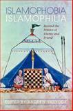 Islamophobia/Islamophilia : Beyond the Politics of Enemy and Friend, , 0253221994