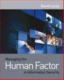 Managing the Human Factor in Information Security, David Lacey, 0470721995