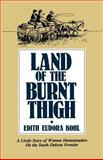 Land of the Burnt Thigh, Edith E. Kohl, 0873511999