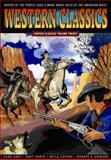 Western Classics, Zane Grey, 0978791991
