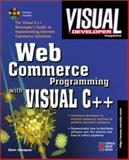 Web Commerce Programming with Visual C++, Gaspar, Don, 1576101991
