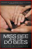 Miss Bee and the Do Bees, Cleo A. Lampos, 1602901996