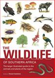 The Wildlife of Southern Africa : The Larger Illustrated Guide to the Animals and Plants of the Region, Carruthers, Vincent, 1770071997